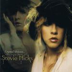 Crystal Visions The Very Best Of Stevie Nicks Stevie Nicks