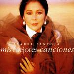 Mis Mejores Canciones Isabel Pantoja