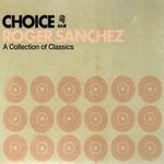 Choice Roger Sanchez