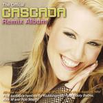 The Offical Cascada Remix Album Cascada