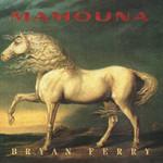 Mamouna Bryan Ferry