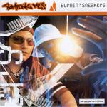Burnin' Sneakers Bomfunk Mc's