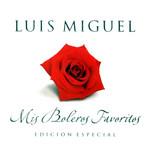 Mis Boleros Favoritos Luis Miguel
