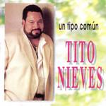 Un Tipo Comun Tito Nieves