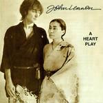 A Heart Play John Lennon