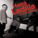 Arzobispofobia Mama Ladilla