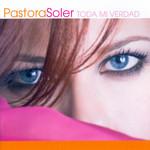 Toda Mi Verdad Pastora Soler