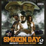 Radio Part 1 - Smokin Day 2 G-Unit