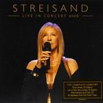 Live In Concert 2006 Barbra Streisand