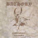 Jubileum Volume I Bathory