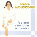 Boleros Canciones Recuerdos Nana Mouskouri