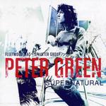 Supernatural Peter Green