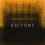 An End Has A Start Editors