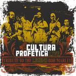 Live Tribute To The Legend Bob Marley Cultura Profetica