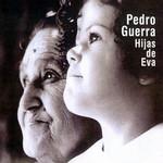 Hijas De Eva Pedro Guerra