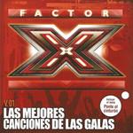 Factor X Las Mejores Canciones De Las Galas Volumen 01