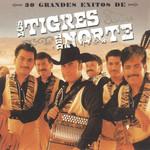 30 Grandes Exitos Los Tigres Del Norte