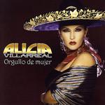 Orgullo De Mujer Alicia Villarreal
