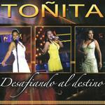 Desafiando Al Destino Toñita