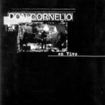 Don Cornelio En Vivo Don Cornelio Y La Zona