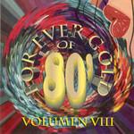 Forever Gold Of 80' Volumen VIII