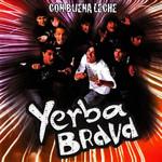 Con Buena Leche Yerba Brava