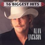 16 Biggest Hits Alan Jackson