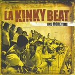 One More Time La Kinky Beat