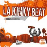 Rmx Made In Barna La Kinky Beat