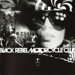 Baby 81 Black Rebel Motorcycle Club