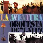 La Aventura Orquesta De La Luz