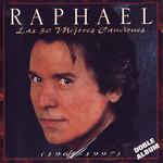 Las 30 Mejores Canciones (1964-1997) Raphael