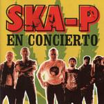 En Concierto Ska-P
