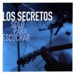 Solo Para Escuchar Los Secretos