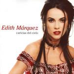 Caricias Del Cielo Edith Marquez