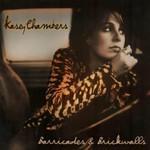 Barricades & Brickwalls Kasey Chambers