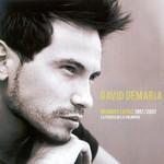 Grandes Exitos 1997/2007: La Fuerza De La Voluntad (Edicion Especial) David Demaria