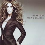 Taking Chances Celine Dion