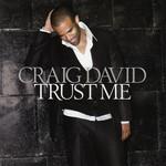 Trust Me Craig David