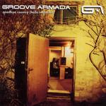 Goodbye Country (Hello Nightclub) Groove Armada