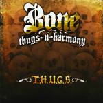 T.h.u.g.s. Bone Thugs-N-harmony