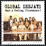 What A Feeling (Flashdance) Global Deejays