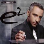 E2 (Version Espa�ola) Eros Ramazzotti