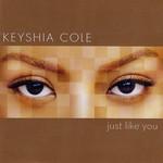 Just Like You Keyshia Cole
