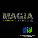 Magia Cadena Dial: Las Mejores Canciones