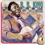 Why I Sing The Blues B.b. King