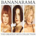 The Greatest Hits Collection Bananarama