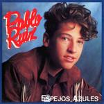 Espejos Azules Pablo Ruiz