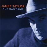 One Man Band James Taylor