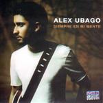 Siempre En Mi Mente Alex Ubago